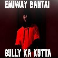 Gully Ka Kutta