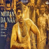Mitran Da Naa