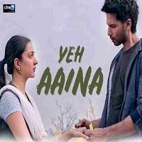 Yeh Aaina Song Lyrics